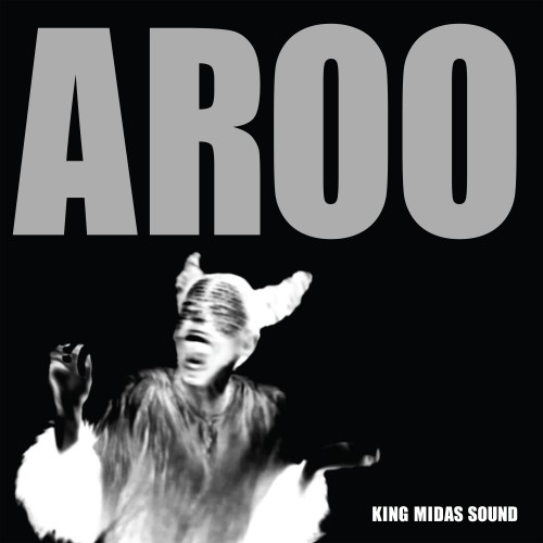 Aroo - King Midas Sound