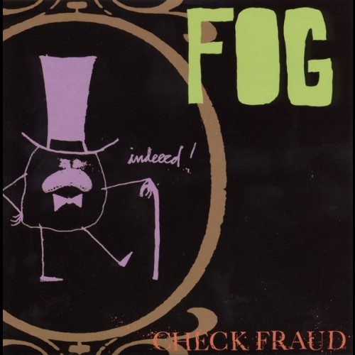 Check Fraud - Fog