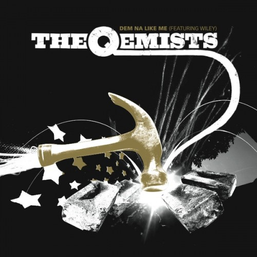 Dem Na Like Me - The Qemists feat. Wiley