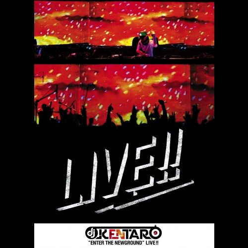 Enter The Newground - Live!! - DJ Kentaro