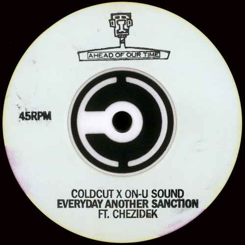 Everyday Another Sanction feat. Chezidek - Coldcut x On-U Sound