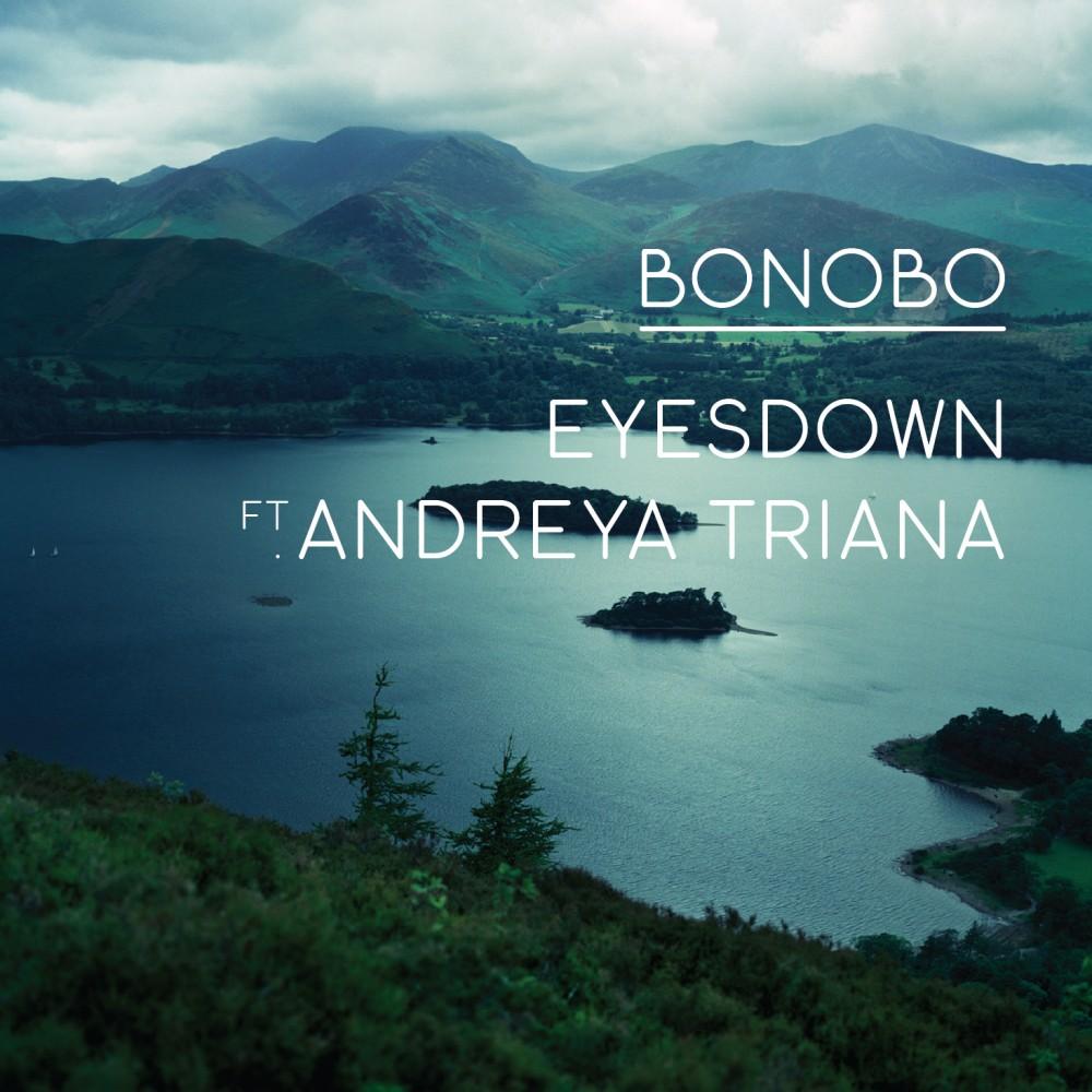c3fdcc1faa22f8 Eyesdown   Bonobo feat. Andreya Triana   Release   Ninja Tune