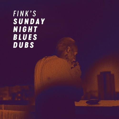 Fink's Sunday Night Blues Dubs -