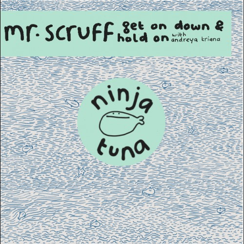 Get On Down / Hold On - Mr. Scruff