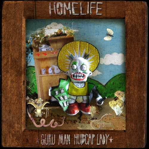 Guru Man Hubcap Lady - Homelife