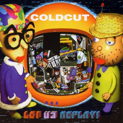 Let Us Replay - Coldcut