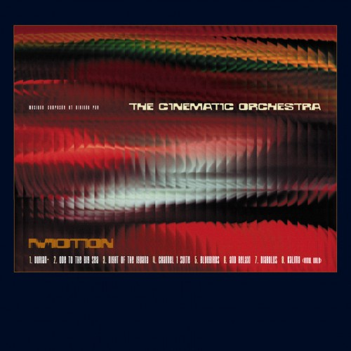 Motion - The Cinematic Orchestra