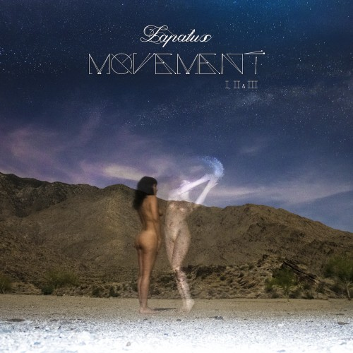Movement I, II & III - Lapalux