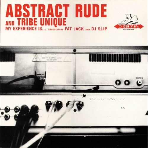 My Experience Is.... - Abstract Rude