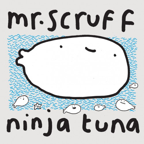 Ninja Tuna - Mr. Scruff