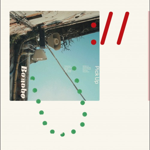 Pick Up - Bonobo