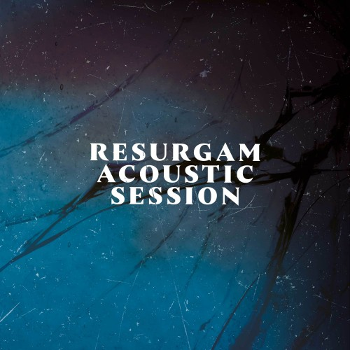 Resurgam Acoustic Session -