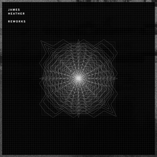 Reworks - James Heather