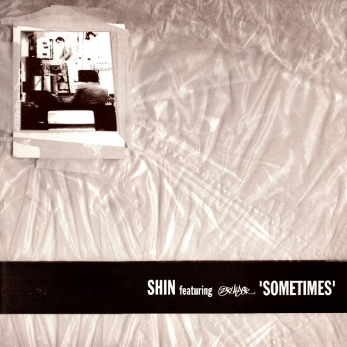 Sometimes - Shin feat. 2 Player