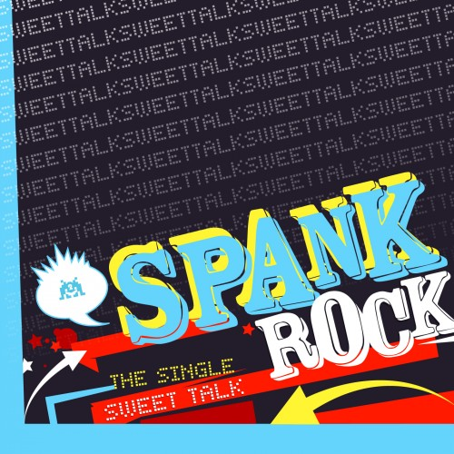 Sweet Talk - Spank Rock