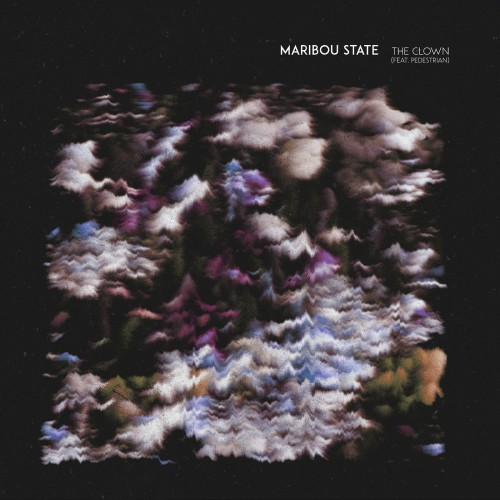 The Clown (Tom Demac Remixes) - Maribou State featuring Pedestrian