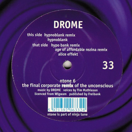 The Final Corporate Remix Of The Unconscious - Drome