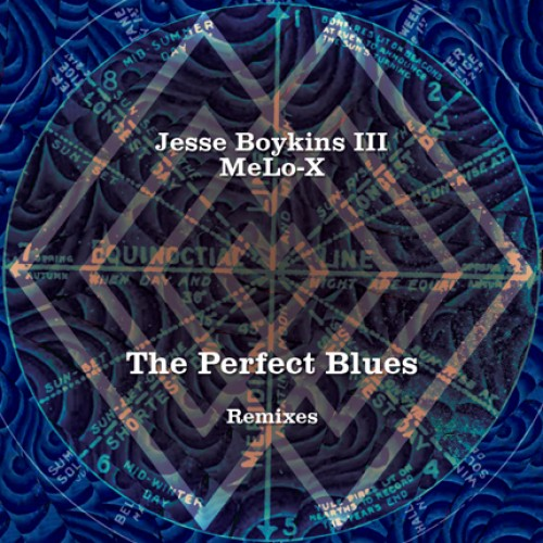 The Perfect Blues (Remixes) - Jesse Boykins III & MeLo-X