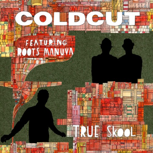 True Skool - Coldcut feat. Roots Manuva