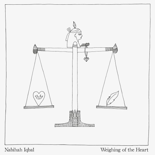 Weighing of the Heart - Nabihah Iqbal